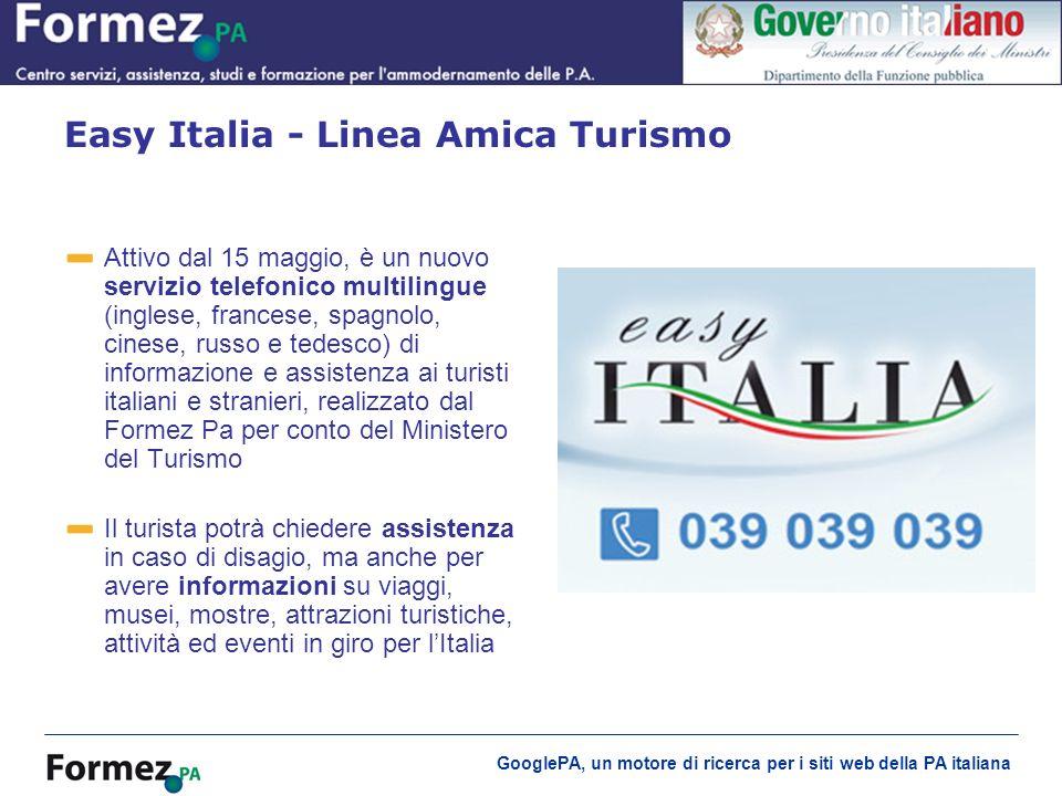 GooglePA, un motore di ricerca per i siti web della PA italiana Attivo dal 15 maggio, è un nuovo servizio telefonico multilingue (inglese, francese, s