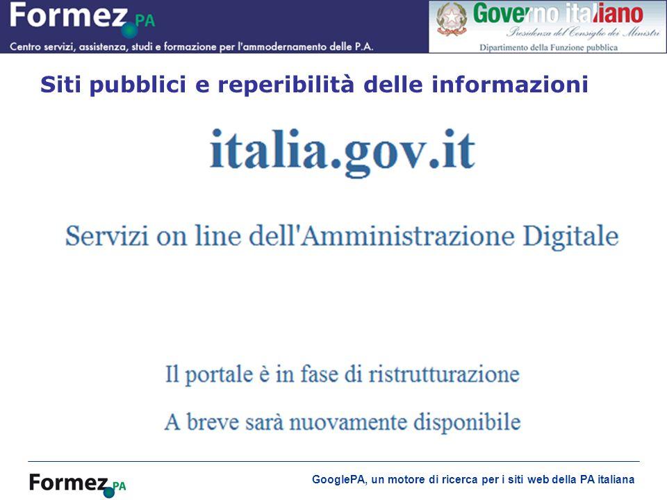 GooglePA, un motore di ricerca per i siti web della PA italiana Siti pubblici e reperibilità delle informazioni