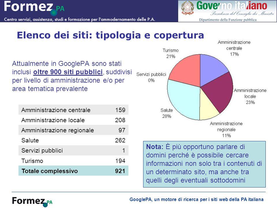GooglePA, un motore di ricerca per i siti web della PA italiana Attualmente in GooglePA sono stati inclusi oltre 900 siti pubblici, suddivisi per live