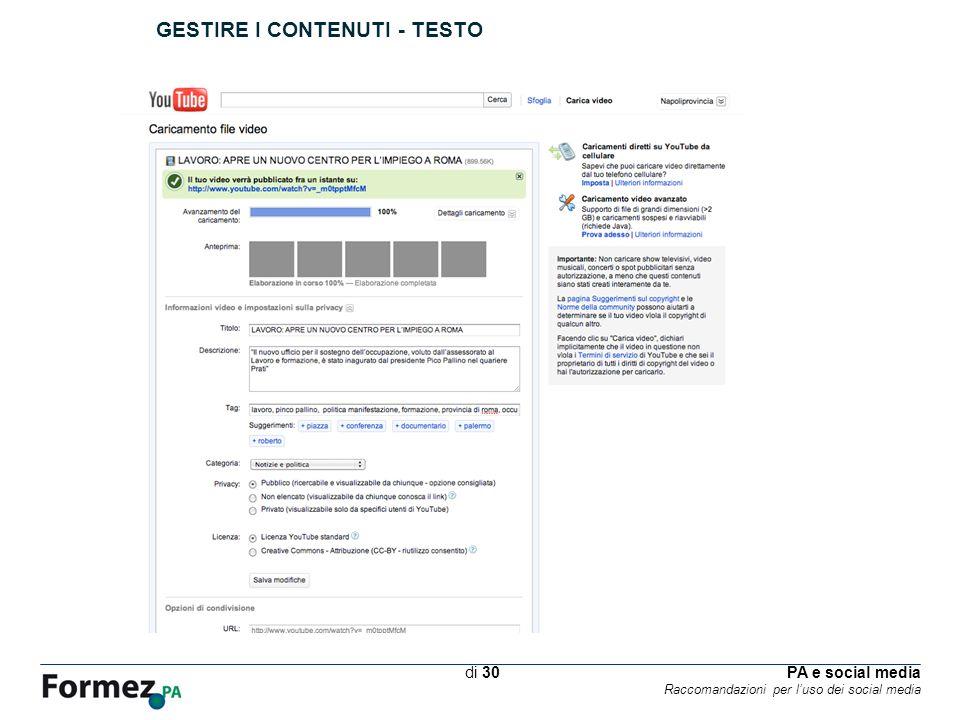 PA e social media Raccomandazioni per luso dei social media /100 di 30 GESTIRE I CONTENUTI - TESTO