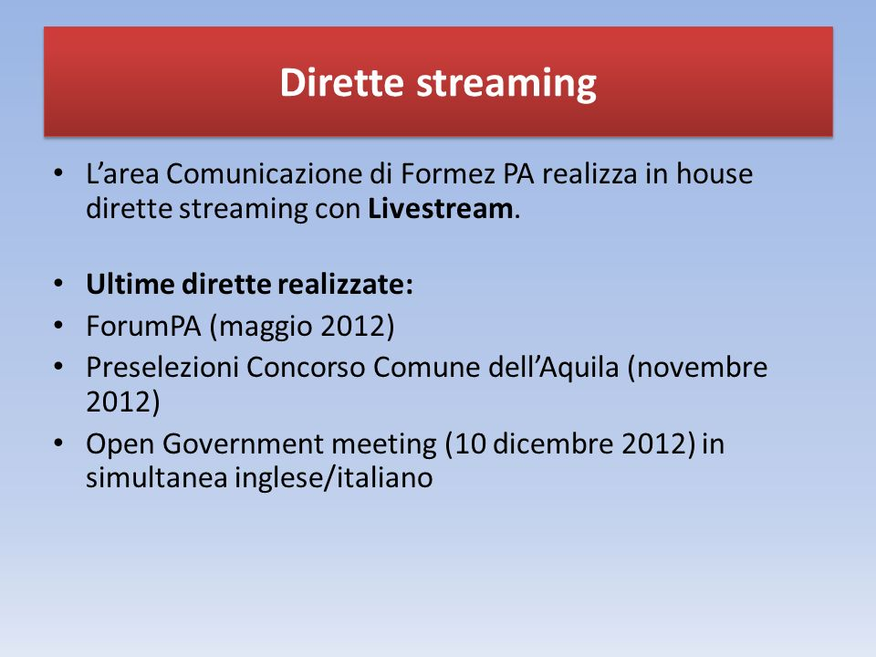 Dirette streaming Larea Comunicazione di Formez PA realizza in house dirette streaming con Livestream.