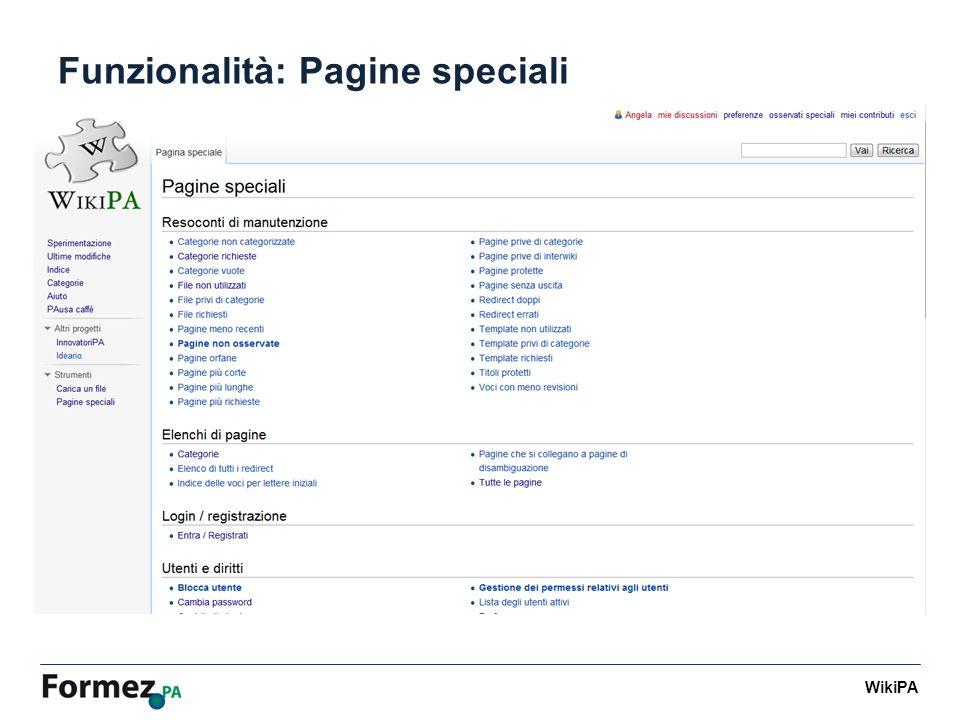 WikiPA Funzionalità: Pagine speciali