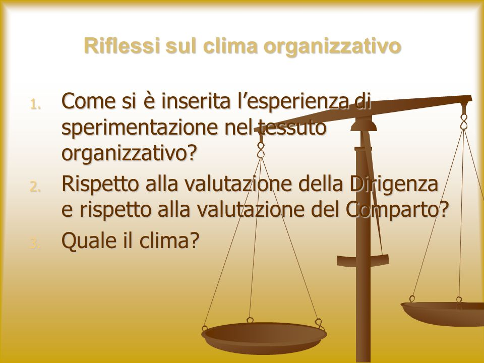 Riflessi sul clima organizzativo 1.