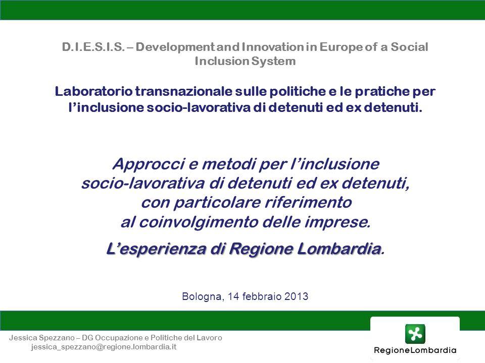 D.I.E.S.I.S. – Development and Innovation in Europe of a Social Inclusion System Laboratorio transnazionale sulle politiche e le pratiche per linclusi