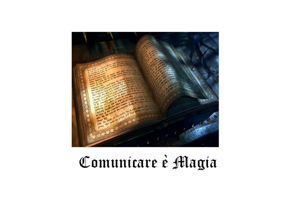 Comunicare è Magia
