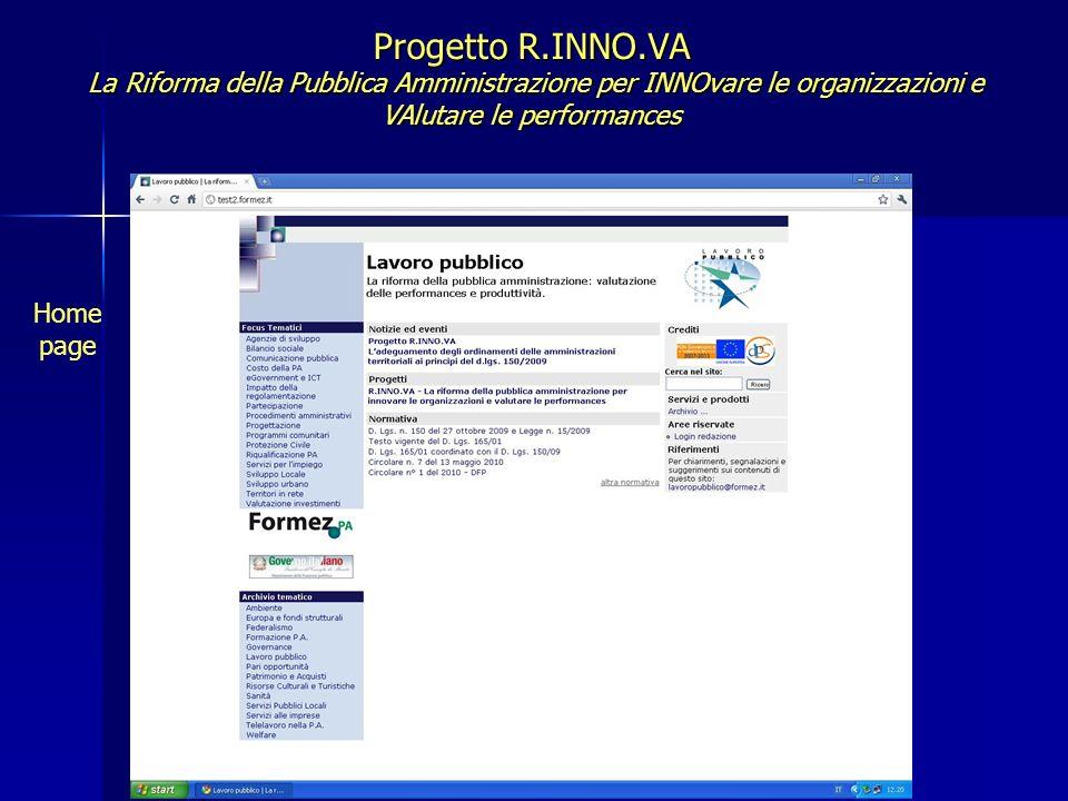 Progetto R.INNO.VA La Riforma della Pubblica Amministrazione per INNOvare le organizzazioni e VAlutare le performances Home page
