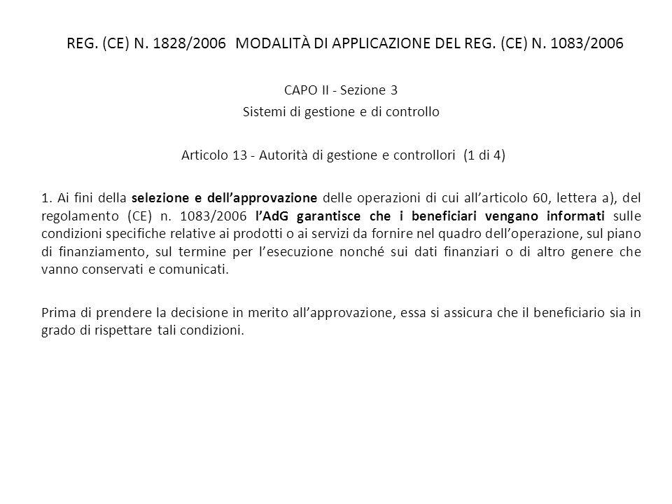 REG. (CE) N. 1828/2006 MODALITÀ DI APPLICAZIONE DEL REG. (CE) N. 1083/2006 CAPO II - Sezione 3 Sistemi di gestione e di controllo Articolo 13 - Autori