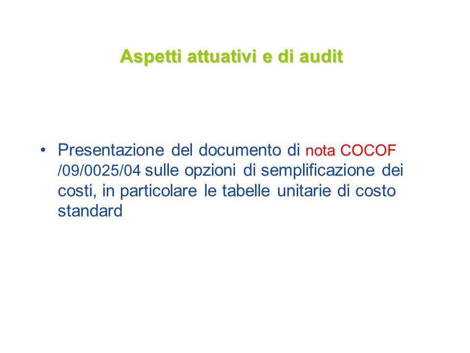 Aspetti attuativi e di audit Presentazione del documento di nota COCOF /09/0025/04 sulle opzioni di semplificazione dei costi, in particolare le tabel