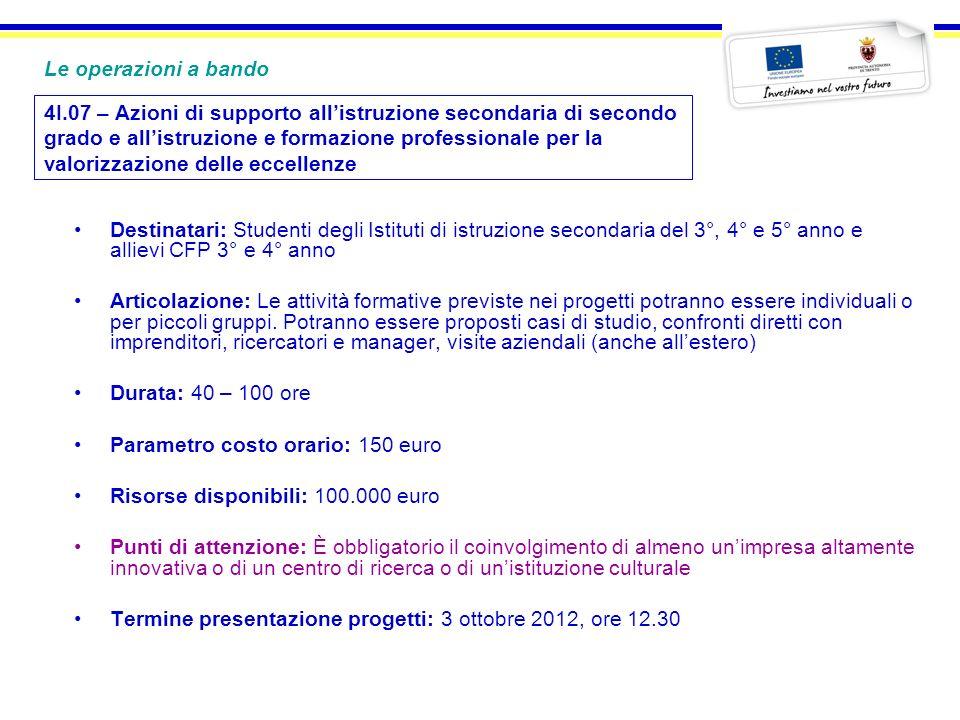 4I.07 – Azioni di supporto allistruzione secondaria di secondo grado e allistruzione e formazione professionale per la valorizzazione delle eccellenze