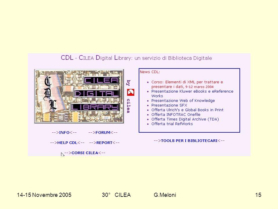 14-15 Novembre 200530° CILEA G.Meloni15