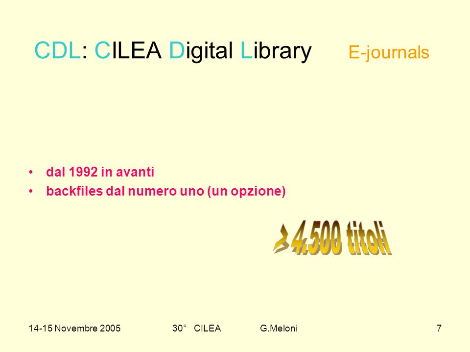 14-15 Novembre 200530° CILEA G.Meloni28