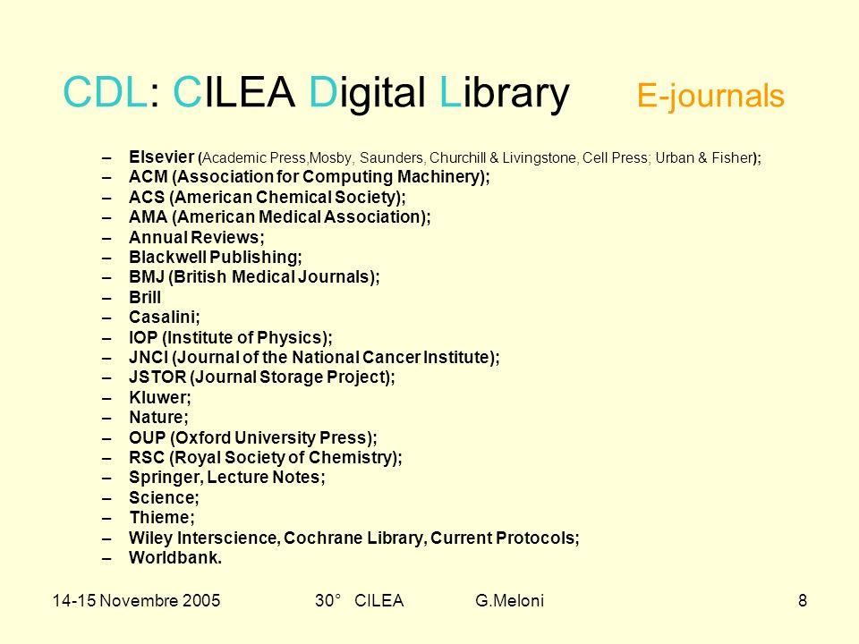 14-15 Novembre 200530° CILEA G.Meloni9 Le trattative in corso: AIP, APS, OSA, AGU; Biomed Central; CUP (Cambridge University Press); CRC Press; Emerald; Karger; Lippincott; Sage; World Scientific.