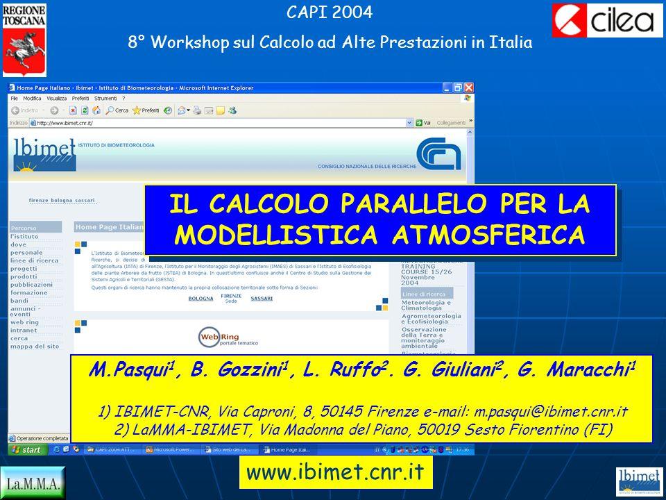 M.Pasqui 1, B. Gozzini 1, L. Ruffo 2. G. Giuliani 2, G. Maracchi 1 1) IBIMET-CNR, Via Caproni, 8, 50145 Firenze e-mail: m.pasqui@ibimet.cnr.it 2) LaMM