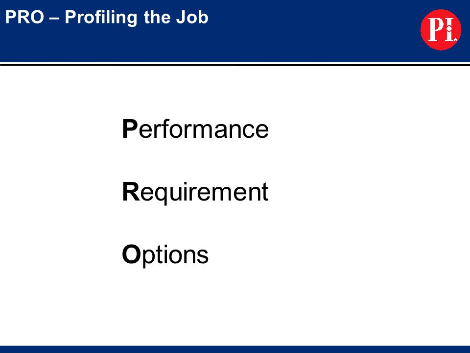 PRO – Profiling the Job Performance Requirement Options