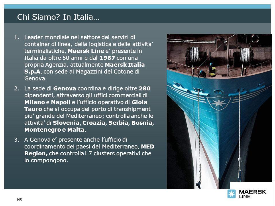 Insert department name via View/Header and Footer… HR Chi Siamo? In Italia… 1.Leader mondiale nel settore dei servizi di container di linea, della log