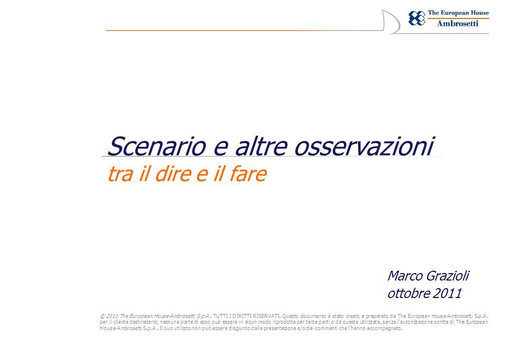 © 2011 The European House-Ambrosetti S.p.A.. TUTTI I DIRITTI RISERVATI.