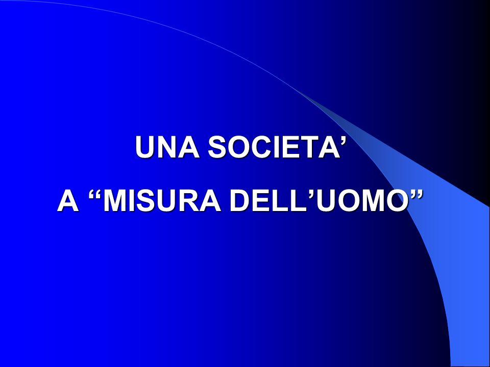 UNA SOCIETA A MISURA DELLUOMO