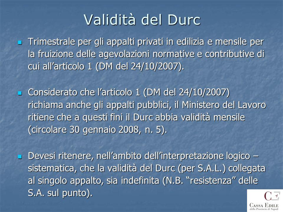 Validità del Durc Trimestrale per gli appalti privati in edilizia e mensile per la fruizione delle agevolazioni normative e contributive di cui allart