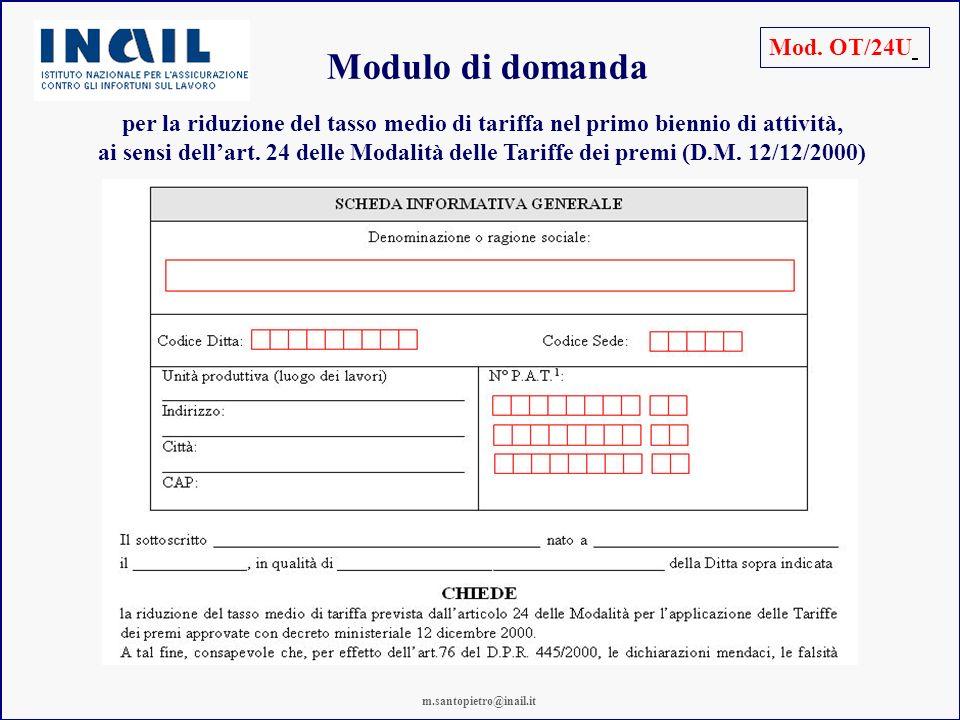 Modulo di domanda Mod. OT/24U per la riduzione del tasso medio di tariffa nel primo biennio di attività, ai sensi dellart. 24 delle Modalità delle Tar