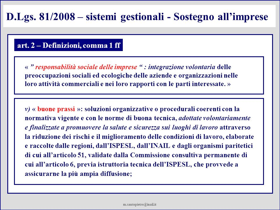 D.Lgs.81/2008 – sistemi gestionali art. 30 - Modelli di organizzazione e di gestione 5.