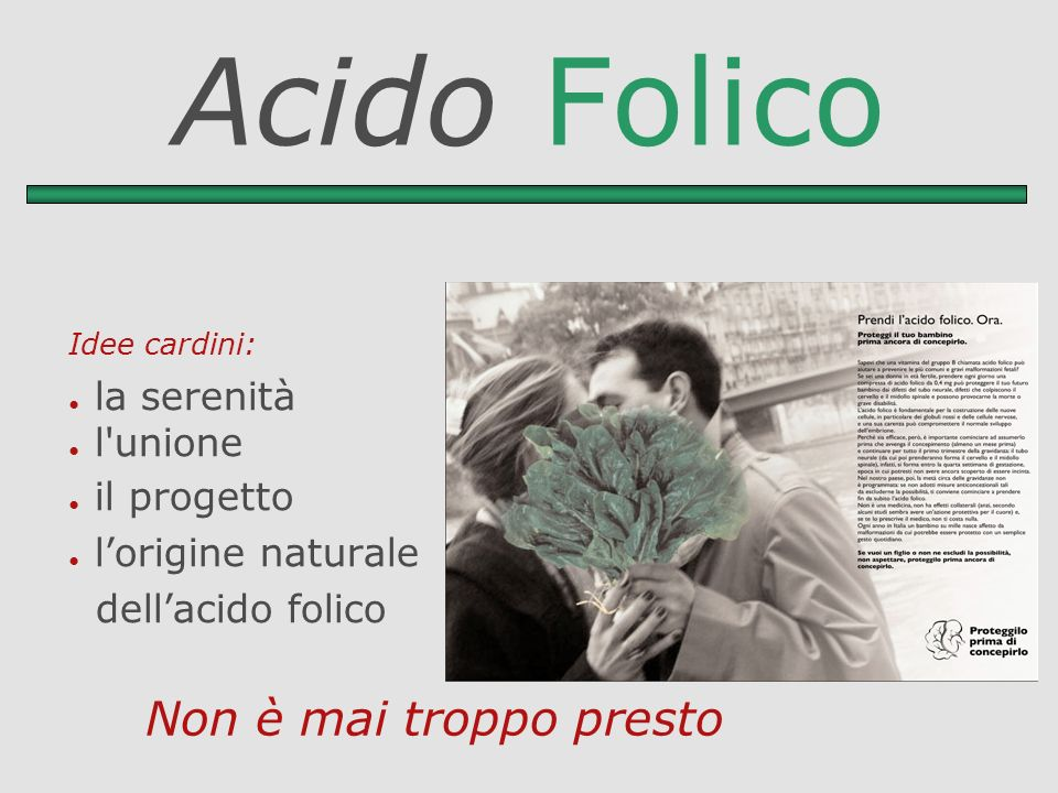 Acido Folico Idee cardini: la serenità l'unione il progetto lorigine naturale dellacido folico Non è mai troppo presto