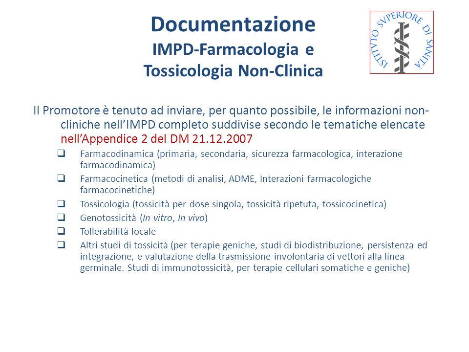 Il Promotore è tenuto ad inviare, per quanto possibile, le informazioni non- cliniche nellIMPD completo suddivise secondo le tematiche elencate nellAp