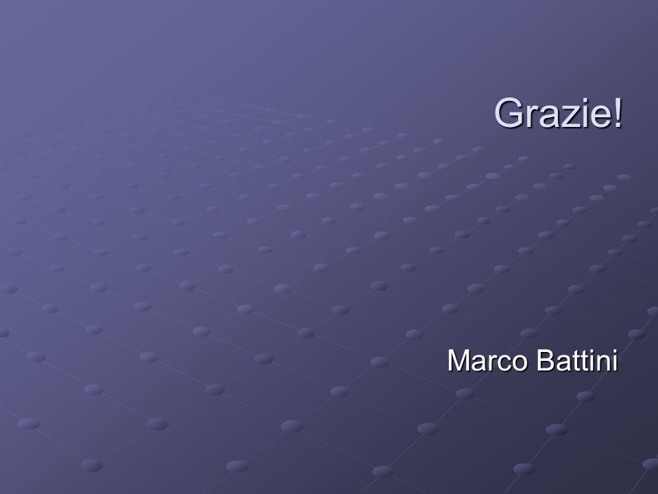 Grazie! Marco Battini