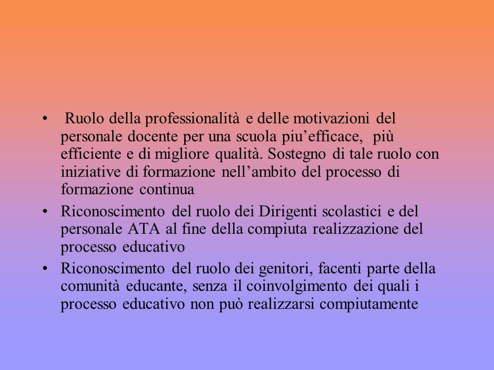 Ruolo della professionalità e delle motivazioni del personale docente per una scuola piuefficace, più efficiente e di migliore qualità. Sostegno di ta