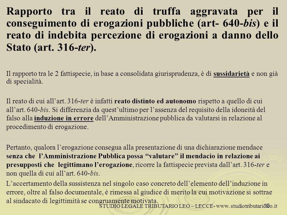 Rapporto tra il reato di truffa aggravata per il conseguimento di erogazioni pubbliche (art- 640-bis) e il reato di indebita percezione di erogazioni a danno dello Stato (art.
