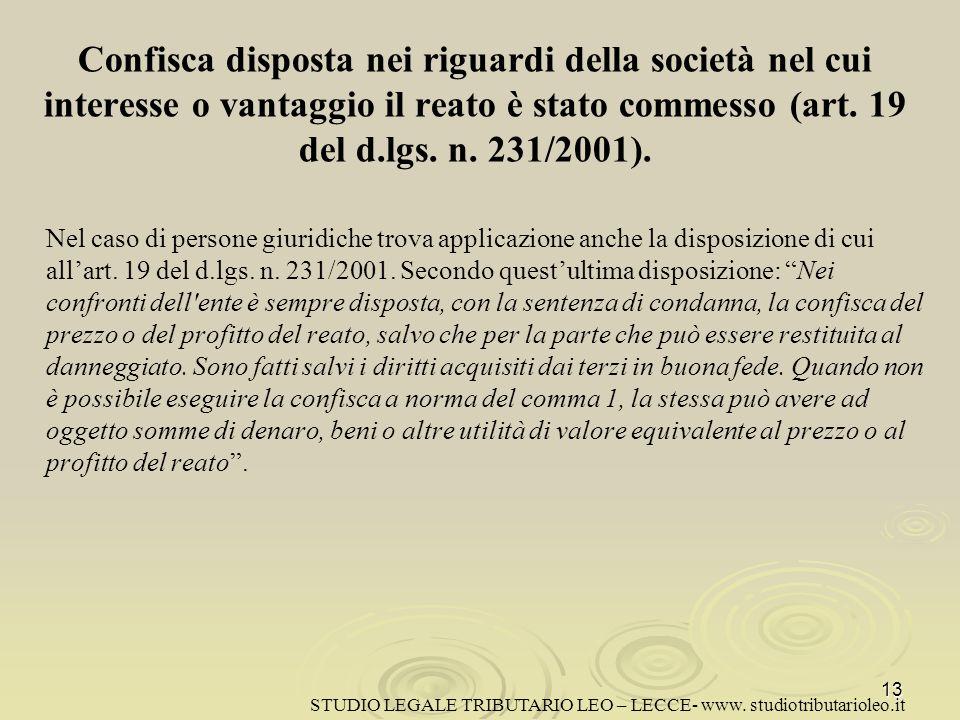 Confisca disposta nei riguardi della società nel cui interesse o vantaggio il reato è stato commesso (art.