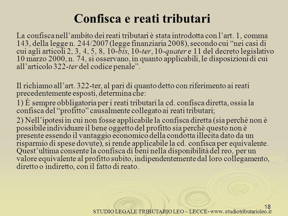 Confisca e reati tributari La confisca nellambito dei reati tributari è stata introdotta con lart.