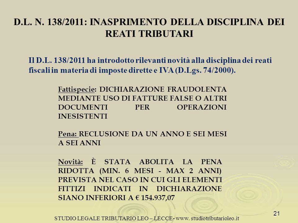 D.L.N. 138/2011: INASPRIMENTO DELLA DISCIPLINA DEI REATI TRIBUTARI Il D.L.