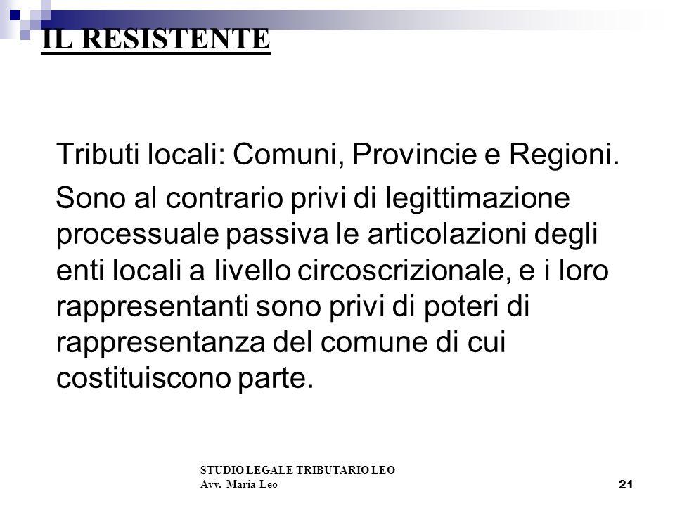 21 IL RESISTENTE Tributi locali: Comuni, Provincie e Regioni.
