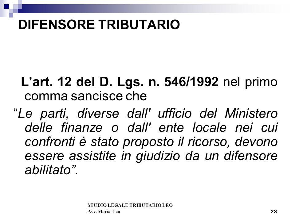 23 DIFENSORE TRIBUTARIO Lart.12 del D. Lgs. n.