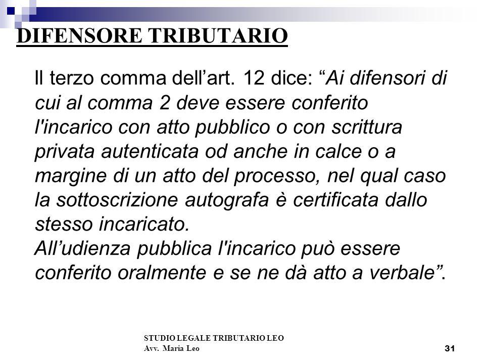 31 DIFENSORE TRIBUTARIO STUDIO LEGALE TRIBUTARIO LEO Avv.
