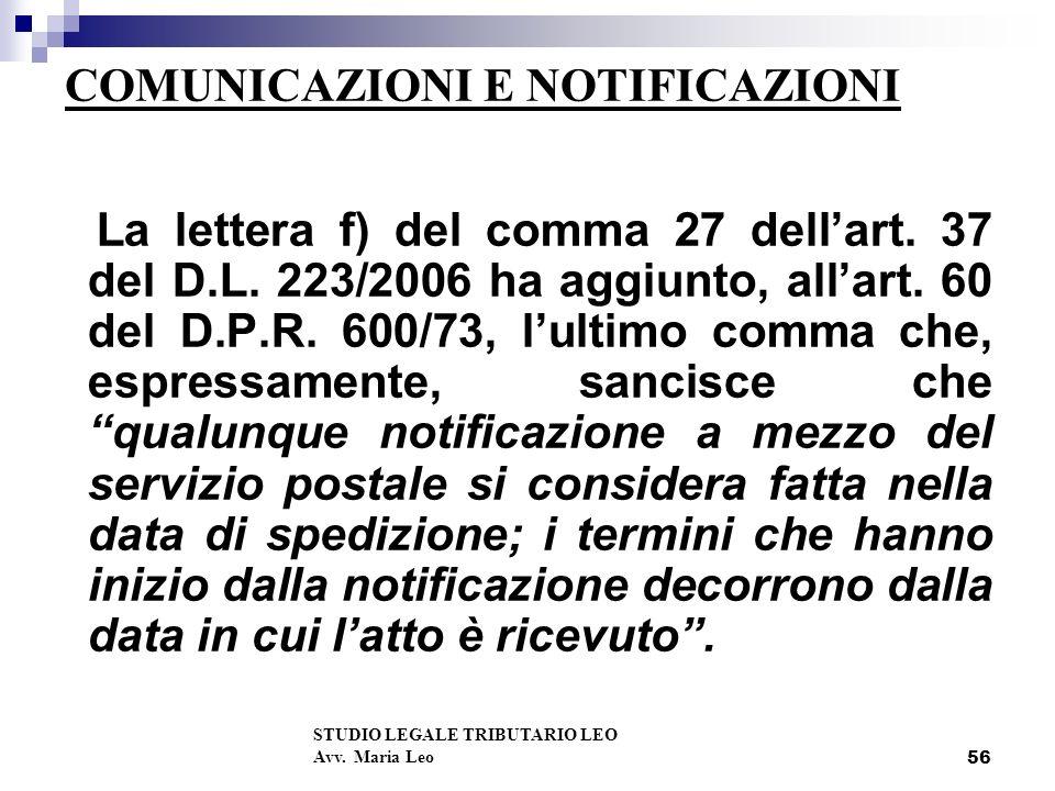 56 COMUNICAZIONI E NOTIFICAZIONI La lettera f) del comma 27 dellart.