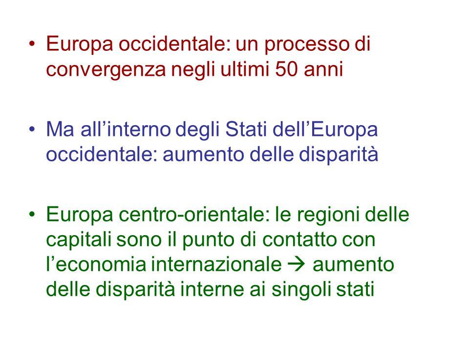Europa occidentale: un processo di convergenza negli ultimi 50 anni Ma allinterno degli Stati dellEuropa occidentale: aumento delle disparità Europa c