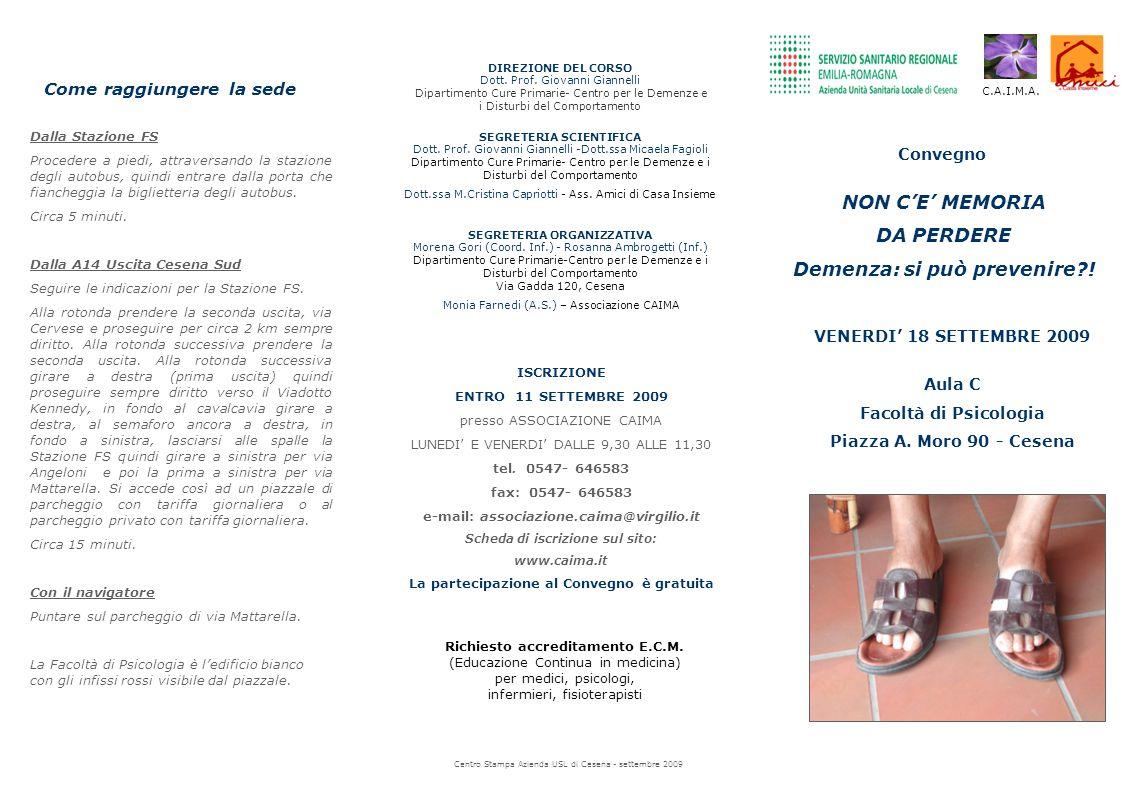 Convegno Richiesto accreditamento E.C.M. (Educazione Continua in medicina) per medici, psicologi, infermieri, fisioterapisti Centro Stampa Azienda USL
