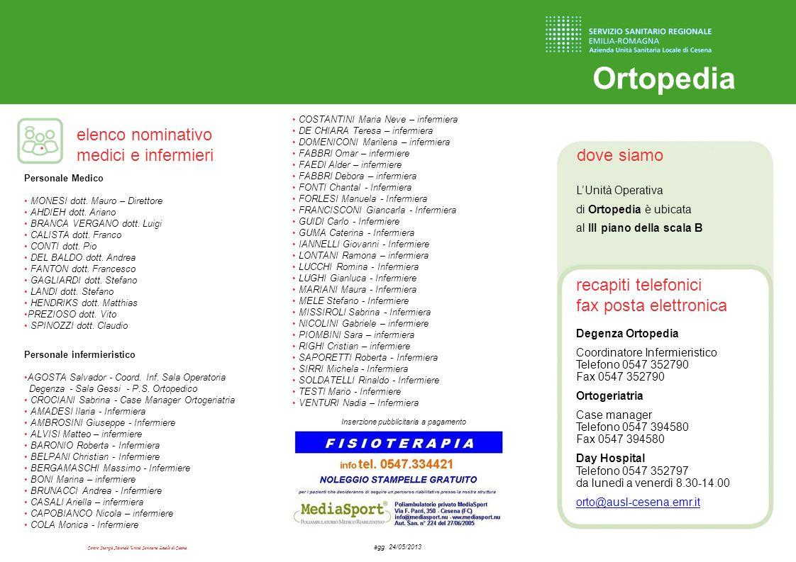 Centro Stampa Azienda Unità Sanitaria Locale di Cesena dove siamo recapiti telefonici fax posta elettronica elenco nominativo medici e infermieri Orto