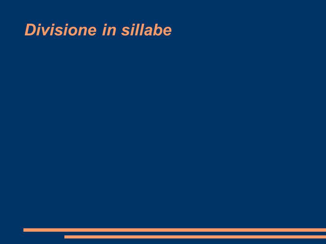 Regole fondamentali Una vocale, che non forma dittongo con la vocale che segue, costituisce sillaba a sé: es.