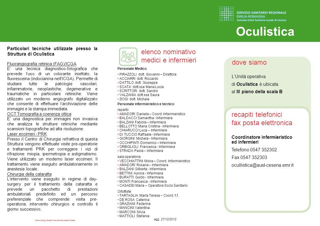 Centro Stampa Azienda Unità Sanitaria Locale di Cesena dove siamo recapiti telefonici fax posta elettronica elenco nominativo medici e infermieri Ocul
