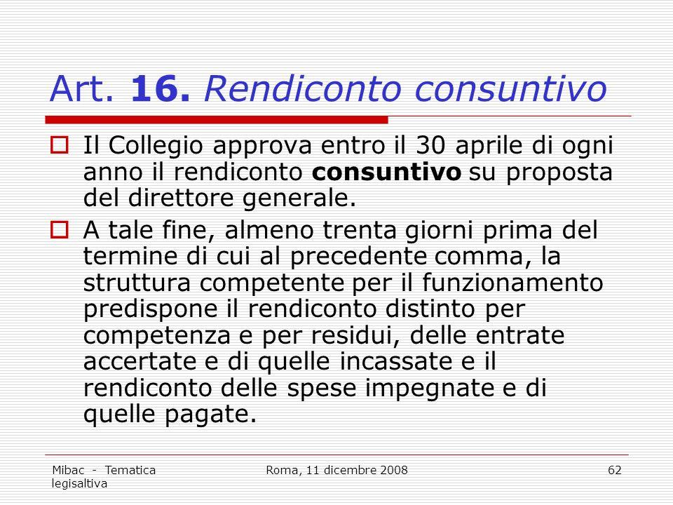 Mibac - Tematica legisaltiva Roma, 11 dicembre 200862 Art.