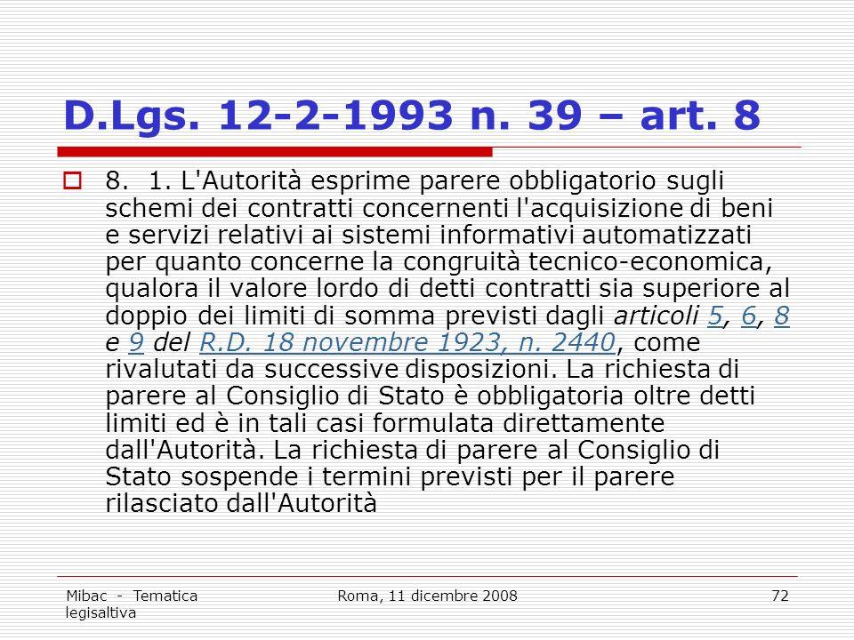 Mibac - Tematica legisaltiva Roma, 11 dicembre 200872 D.Lgs.