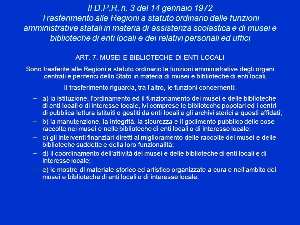 Il D.P.R. n. 3 del 14 gennaio 1972 Trasferimento alle Regioni a statuto ordinario delle funzioni amministrative statali in materia di assistenza scola