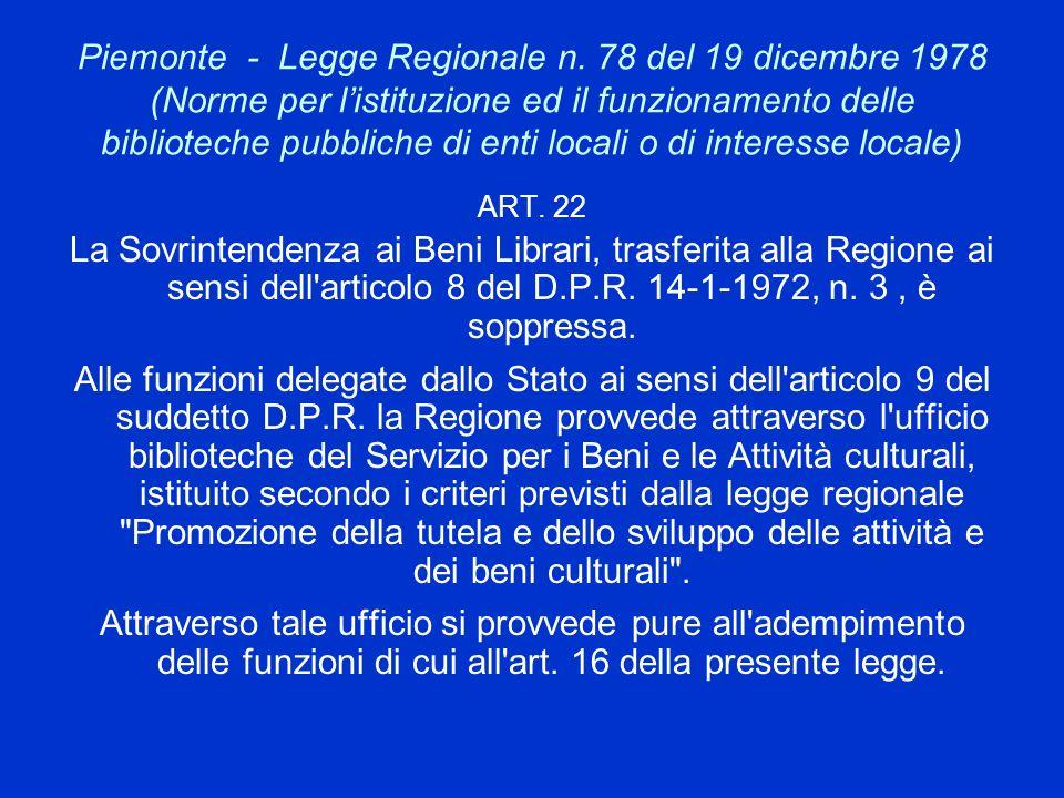 Piemonte - Legge Regionale n. 78 del 19 dicembre 1978 (Norme per listituzione ed il funzionamento delle biblioteche pubbliche di enti locali o di inte