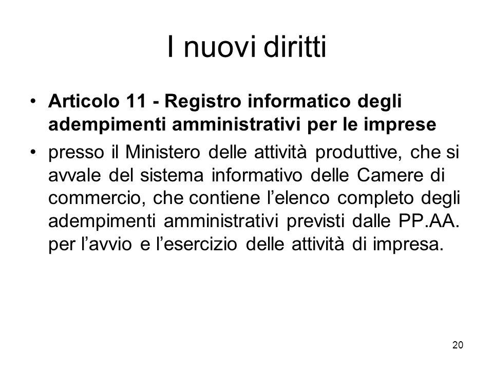 20 I nuovi diritti Articolo 11 - Registro informatico degli adempimenti amministrativi per le imprese presso il Ministero delle attività produttive, c