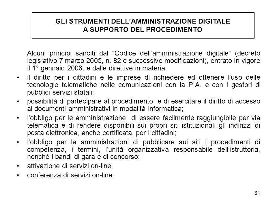 31 Alcuni principi sanciti dal Codice dellamministrazione digitale (decreto legislativo 7 marzo 2005, n. 82 e successive modificazioni), entrato in vi