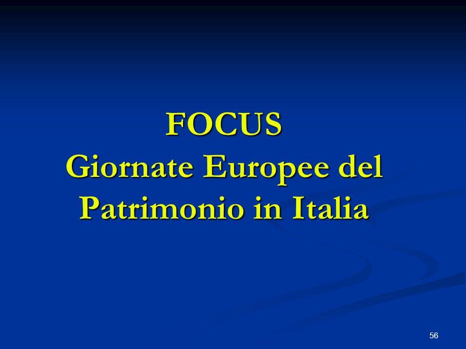 56 FOCUS Giornate Europee del Patrimonio in Italia