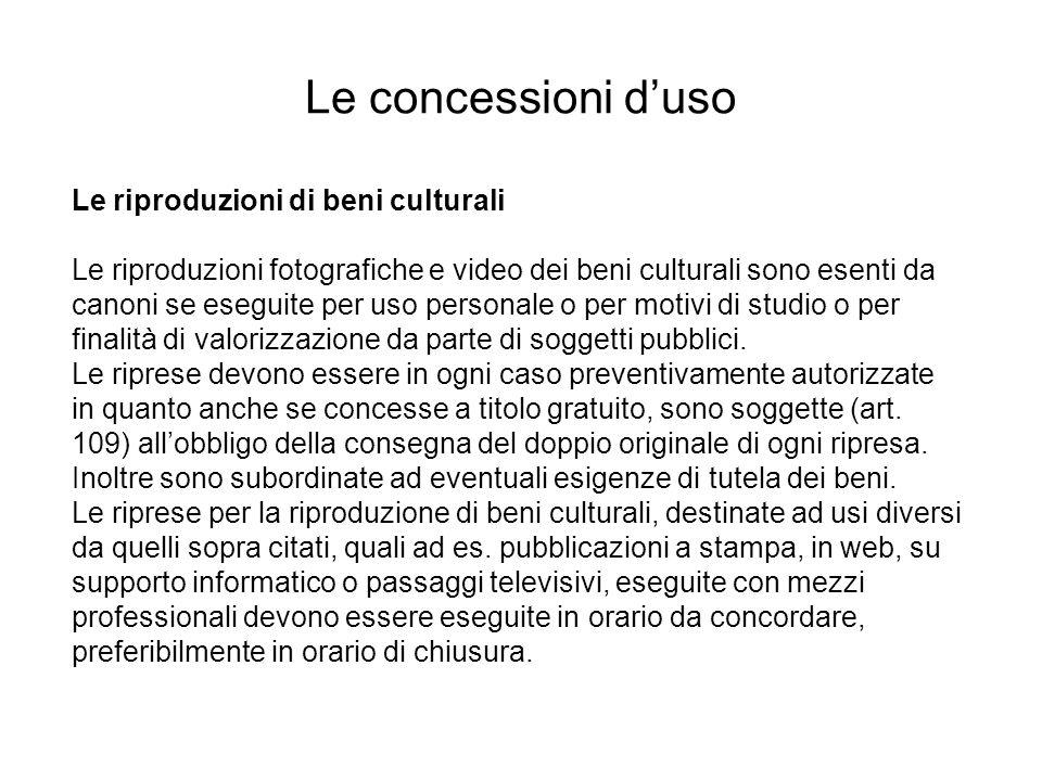 Le riproduzioni di beni culturali Le riproduzioni fotografiche e video dei beni culturali sono esenti da canoni se eseguite per uso personale o per mo