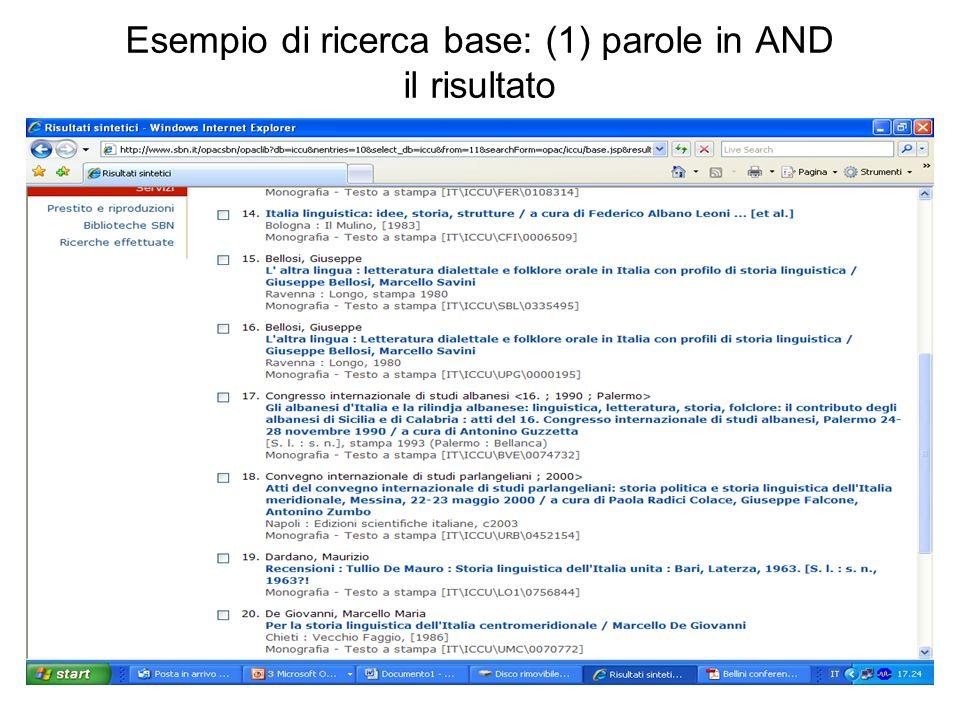Esempio di ricerca base: (1) parole in AND il risultato